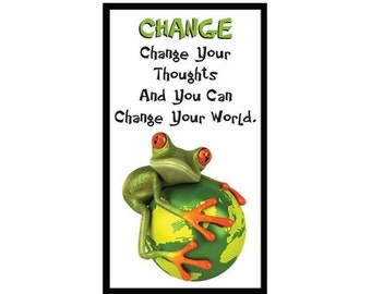 Fridge Magnet: FROG LOGIC - CHANGE (Funny Motivational Quote)