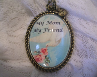 MY MOM My FRIEND - Cabochon Bronze Oval  Necklace - My Design