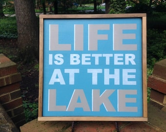 Life Is Better At The Lake. Lake Signs. Lake Decor. Framed Sign for your Lake House!