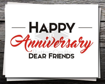 Happy Anniversary Dear Friends, Card, Shirt Decal, Cricut file, Silhouette file