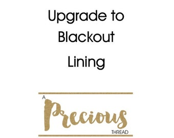 Add Blackout Lining to your Drapery Order