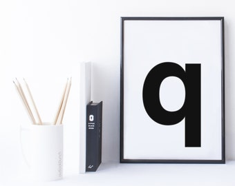 Quote Print and/or Frame - Letter 'q'