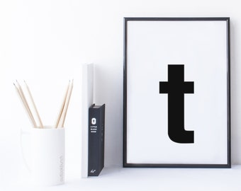 Quote Print and/or Frame - Letter 't'