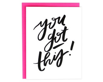 You Got This Card, You Got This, Encouragement Card, Congrats Card, Congratulations Card, Hooray For You Card, Hand Lettering, Neon Pink