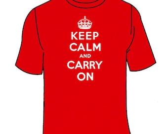 Keep Calm and Carry On T-Shirt. Funny