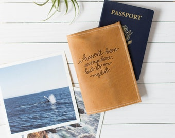 "Script Burned Quote Passport Cover in Brown Leather Travel ""I haven't been everywhere but it's on my list"" quote"