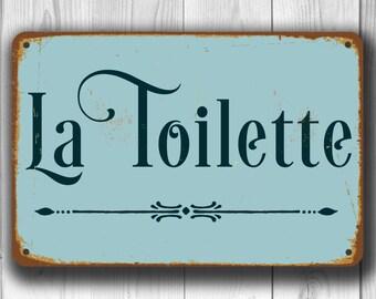 LA TOILETTE SIGN, La Toilette Signs, Vintage style La Toilette Sign, La Toilette Restroom Sign, La Toilette Toilet Sign, La Toilette Decor