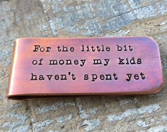 For The Little Bit Of Money My Kids Haven't Spent Money Clip, Personalized Copper Money Clip, Money Clip For Dad, Gift From Daughters