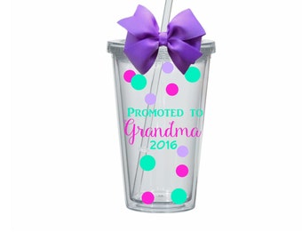 Promoted to Grandma, Granny, Nana, Personalized Tumbler, Your choice of colors