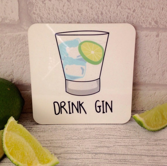 Drink Gin Coaster Gift Gin And Tonic G T Mum Gift Gin