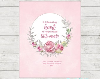 Teacher Appreciation Print - End of Year Teachers Gift - Personalised Teachers Gift - A Big Heart - Printable File!