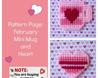 "Plastic Canvas Pattern Page: ""February Mini Mug and Heart"" (2 designs, graphs and photos, no written instructions) ***PATTERN ONLY!***"
