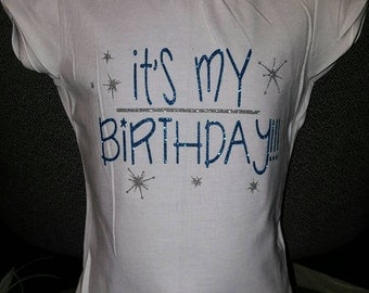 It's My Birthday Shirt