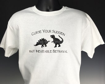 Curse Your Sudden but Inevitable Betrayal Heavyweight Quality T-Shirt inspired by a Wash Quote in Firefly/Serenity Plus Size No Extra Charge