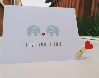 Love You a Ton Elephant Greeting Card w/ Envelope : Perfect For  Perfect for Any Occasion