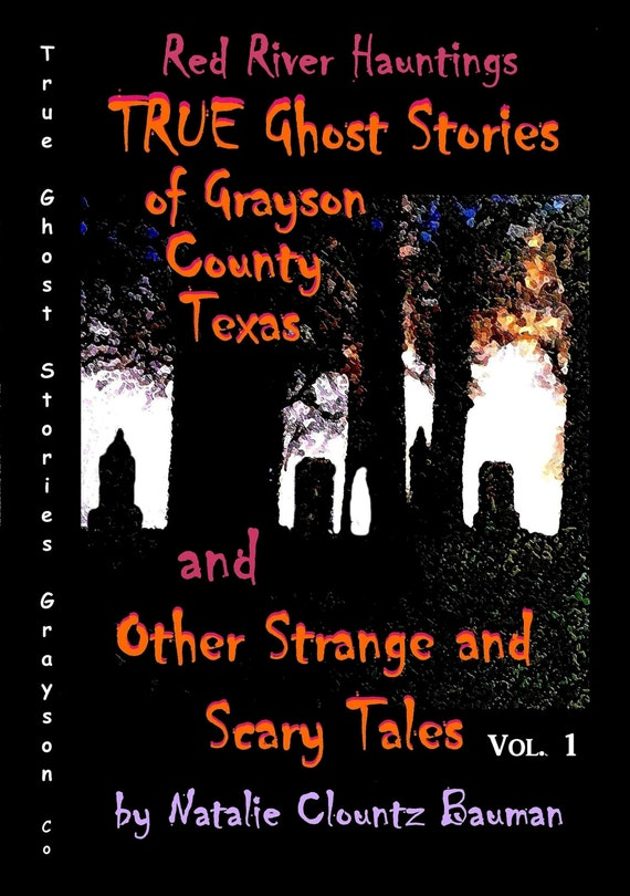 Red River Hauntings TRUE Ghost Stories of Grayson County