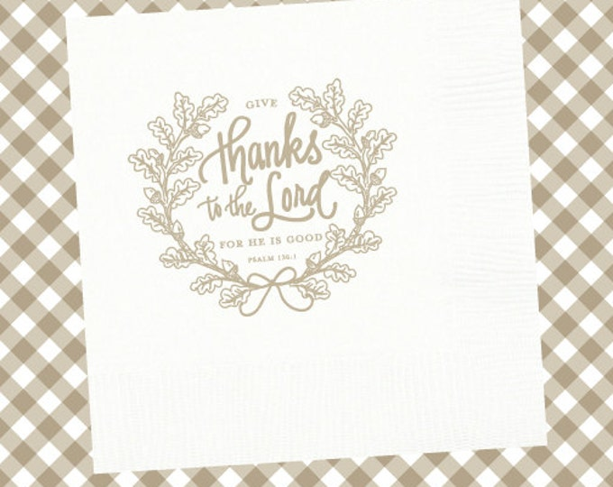 Thanksgiving Napkins (Qty 25) - Give Thanks to the Lord (white))