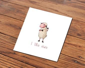 I like Ewe card