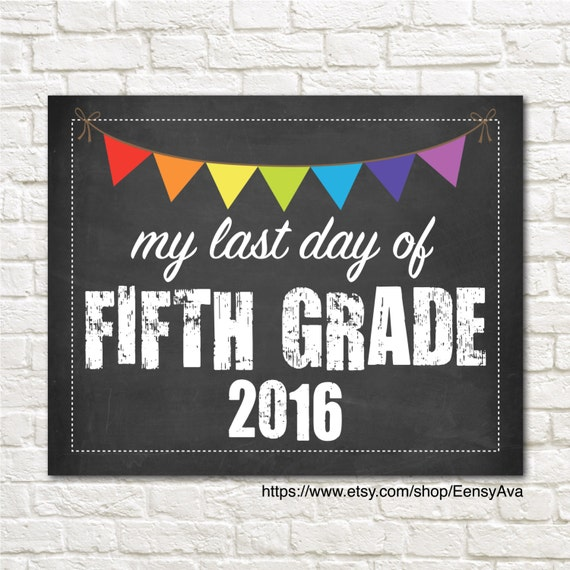 Chalkboard Sign My Last Day of Fifth Grade Last Day by ...