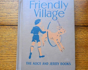 Friendly Village Alice and Jerry Books Reading Series 1941 USA