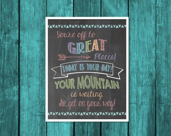 Classroom Decor, teacher decor, classroom sign, You're off to great places, today is your day Dr. Seuss quote, senior graduation party sign