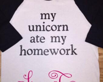 Custom made My Unicorn at my homework baseball tee