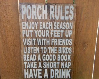 Porch Rules quote sign, Porch decor, patio decor, deck rules,  Hand painted wooden indoor outdoor PORCH Rules Sign