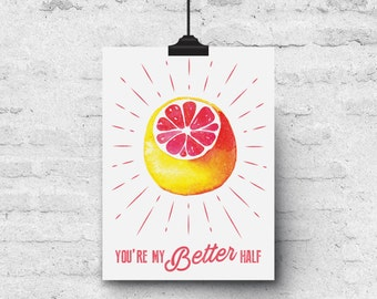 You're My Better Half, Watercolor Grapefruit Illustration - Greeting Card