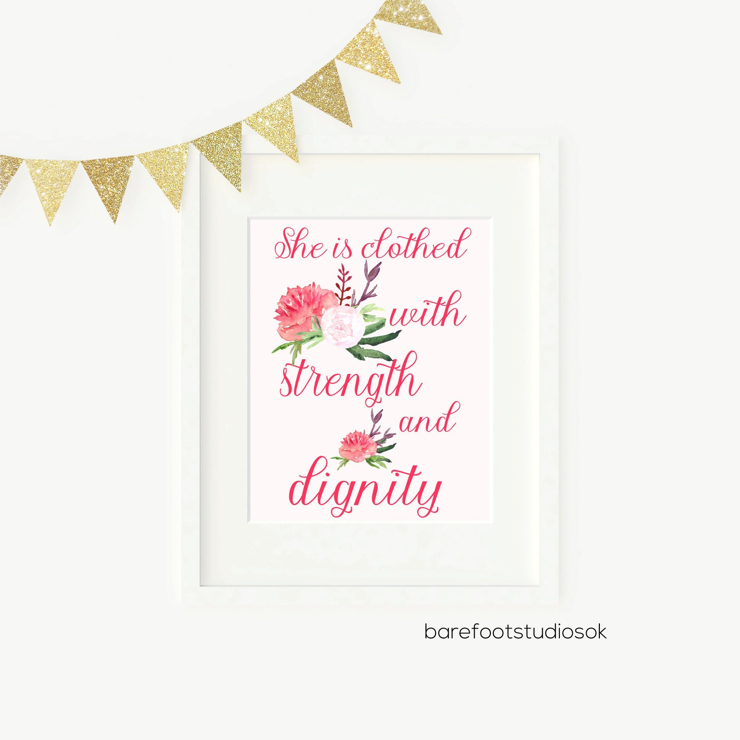 Dignity Wall: She Is Clothed In Strength And Dignity Printable Wall Art