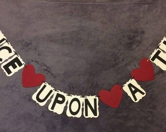Once upon a time banner. Wedding, engagement, bridal shower.