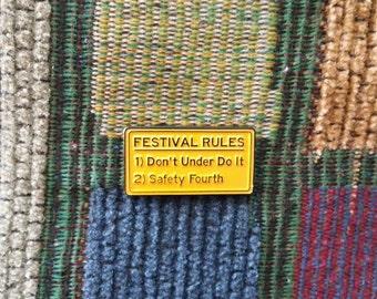 Music Festival Rules Don't Under Do It EDM Rave Concert Sign Enamel Lapel Hat Pin