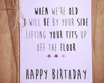 I'll be by your side Happy Birthday Greeting Card friend friends novelty humour comedy best friend