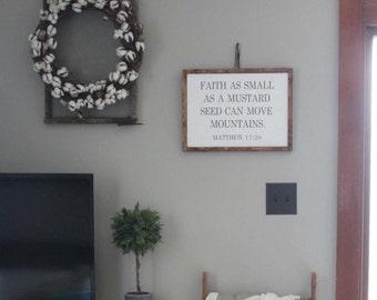 Faith As Small As A Mustard Seed Wood Framed Custom Sign