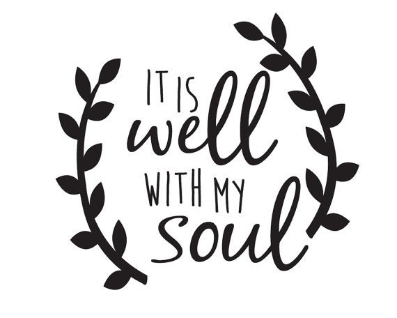 It Is Well With My Soul Picture Quotes: IT IS WELL With My Soul Car Decal Laptop Decal Quote