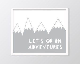 Grey Nursery Wall Art Printable, Let's Go On Adventures Print, Mountains Art, Grey Decor, Grey print, Nursery Decor, Nursery Prints