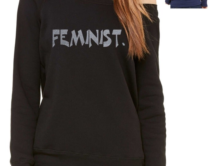 FEMINIST silver Glitter sweatshirt , slouchy , oversize , loose fit - ladies sweatshirts - political shirts