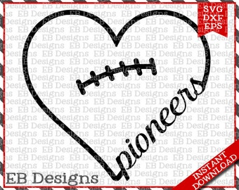 Pioneers Football Love SVG DXF EPS Cutting Machine Files Silhouette Cameo Cricut Football Vinyl Cut File Football Vector svg file