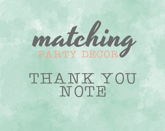 Matching Thankyou Note Card / To Match Our Invitation Design / Party Printables
