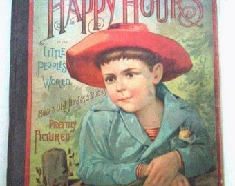 1888 antique childrens Illustrated hardcover book American Prettily pictured