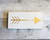 Metallic Gold Arrow Mini painted wood, Small sign, distressed wood, reclaimed wood, Gold and White
