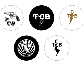 5 - 1 inch Taking Care of Business TCB Elvis buttons, keychains, or flatbacks