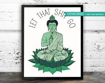 bathroom decor let that sht go yoga art buddha meditating
