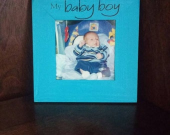 My Baby Boy Picture Frame