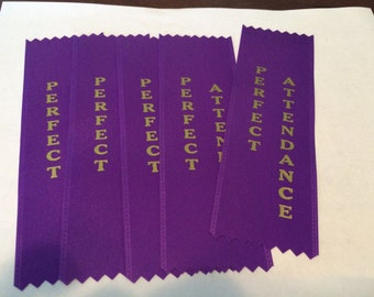 PERFECT ATTENDANCE ribbons 2x6 set of 5