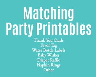 Matching Party Printables / Custom Add-on to any design in my shop