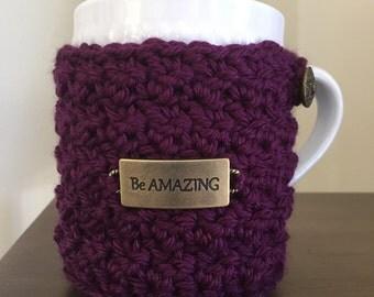 Be Amazing Cozy Mug Sweater | Coffee | Tea | Cocoa | Cider