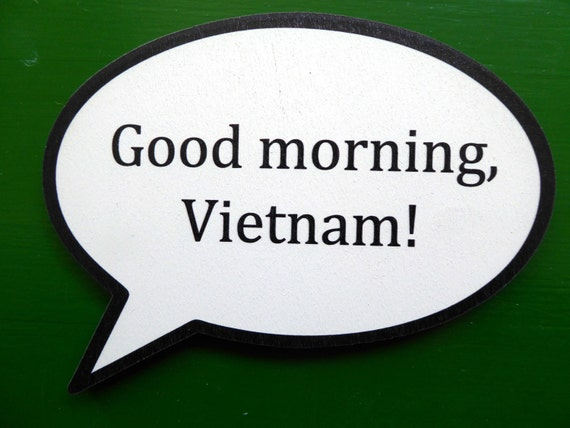 Good Morning Vietnam Quotes : Good morning vietnam quotes driverlayer search engine