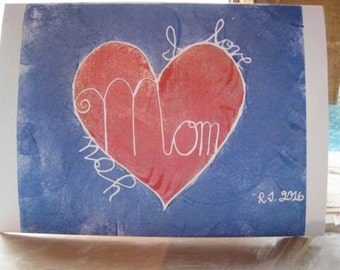 "I love you Mom/5""x7"" hand printed card/one-of-a-kind"