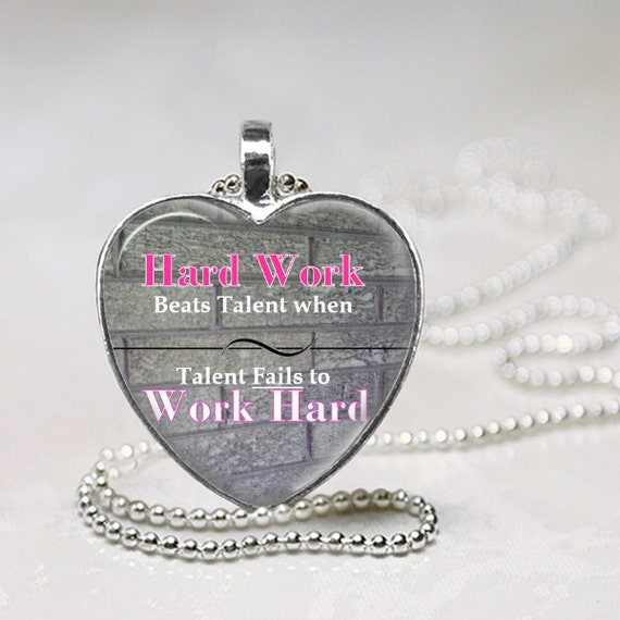 Hard Work Never Fails Quotes: Hard Work Beats Talent When Talent Fails To Work By