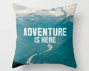 Hiker gift, travel her, gift for him, decorative pillow, quote art, mountain art, graduation, wilderness decor, outdoorsy camping, gift idea